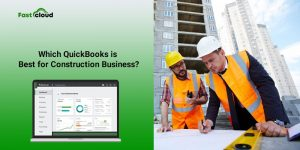 Which-QuickBooks-Version-Is-Best-For-A-Construction-Business
